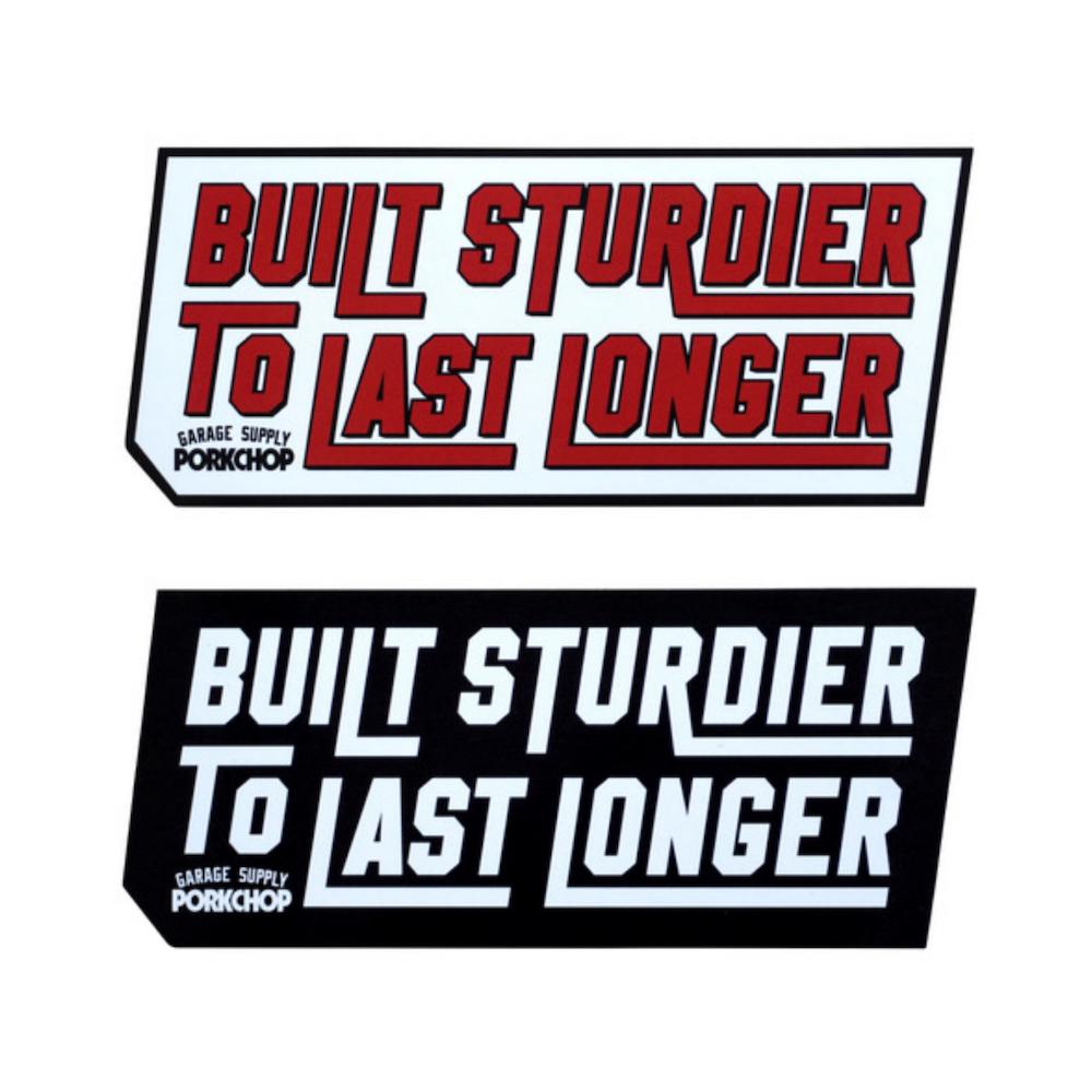 PORKCHOP GARAGE SUPPLY BUILT STURDIER STICKER