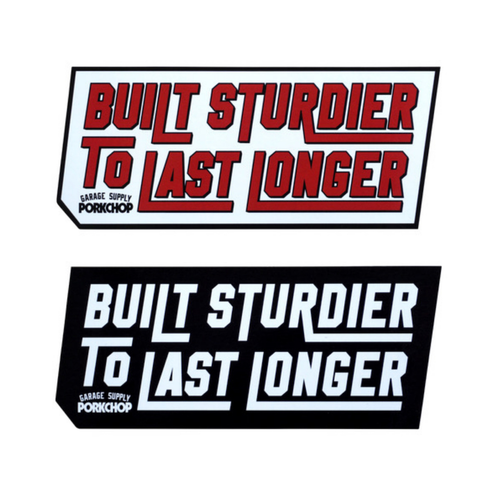 PORKCHOP GARAGE SUPPLY BUILT STURDIER STICKER