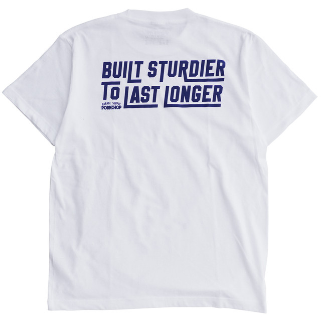 【PORKCHOP GARAGE SUPPLY】BUILT STURDIER TEE
